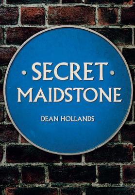 Secret Maidstone - Secret (Paperback)