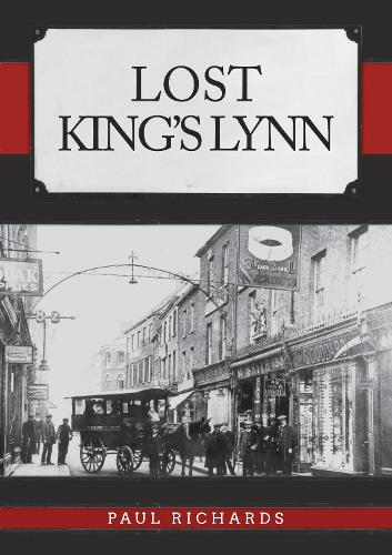 Lost King's Lynn - Lost (Paperback)
