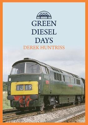 Green Diesel Days (Paperback)
