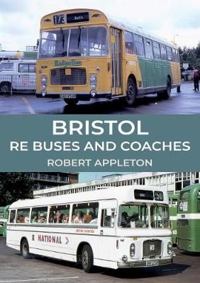 Bristol RE Buses and Coaches (Paperback)