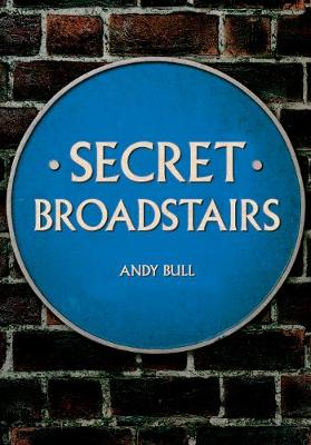 Secret Broadstairs - Secret (Paperback)