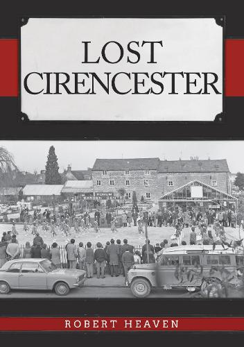Lost Cirencester - Lost (Paperback)