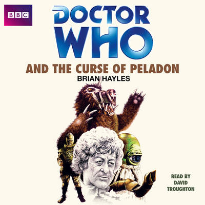 Doctor Who And The Curse Of Peladon (CD-Audio)