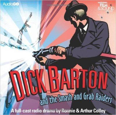 Dick Barton and the Smash and Grab Raiders (CD-Audio)