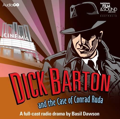 Dick Barton And The Case Of Conrad Ruda (CD-Audio)