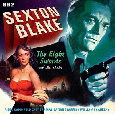Sexton Blake: The Eight Swords and Other Stories (CD-Audio)
