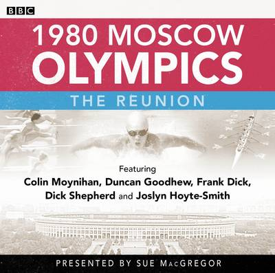 1980 Moscow Olympics: The Reunion (CD-Audio)