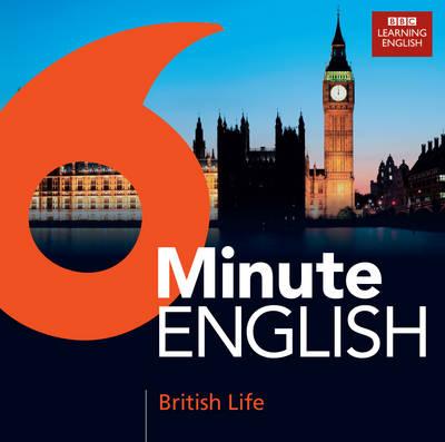 6 Minute English: British Life (CD-Audio)