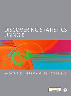 Discovering Statistics Using R (Paperback)