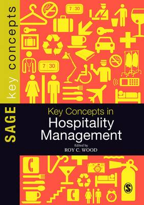 Key Concepts in Hospitality Management - Sage Key Concepts Series (Paperback)