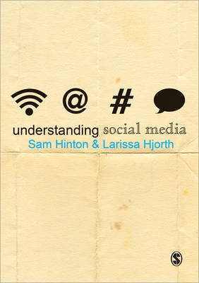 Understanding Social Media - Understanding Contemporary Culture series (Paperback)