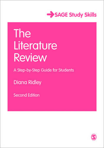 The Literature Review: A Step-by-Step Guide for Students - Sage Study Skills Series (Paperback)