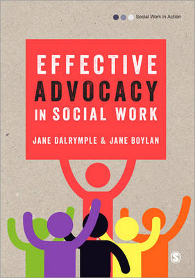 Effective Advocacy in Social Work - Social Work in Action series (Paperback)