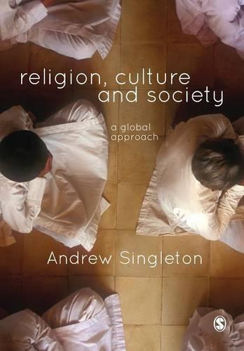 Religion, Culture & Society: A Global Approach (Paperback)