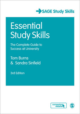Essential Study Skills: The Complete Guide to Success at University - Sage Study Skills Series (Paperback)