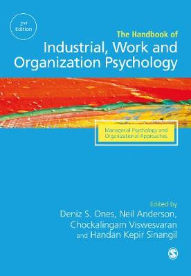 The SAGE Handbook of Industrial, Work & Organizational Psychology: V3: Managerial Psychology and Organizational Approaches (Hardback)