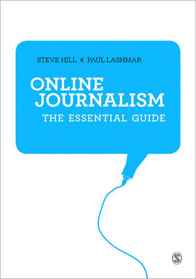 Online Journalism: The Essential Guide (Paperback)