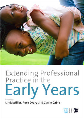 Extending Professional Practice in the Early Years - Published in Association with The Open University (Paperback)