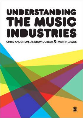 Understanding the Music Industries (Paperback)