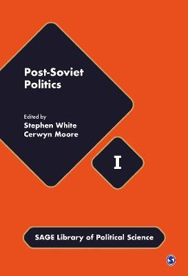 Post-Soviet Politics - Sage Library of Political Science (Hardback)