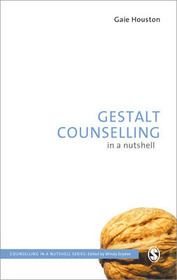 Gestalt Counselling in a Nutshell - Counselling in a Nutshell (Paperback)