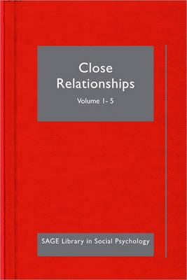 Psychology of Close Relationships - SAGE Library in Social Psychology (Hardback)