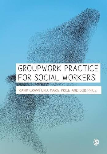 Groupwork Practice for Social Workers (Paperback)