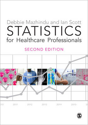 Statistics for Healthcare Professionals: An Introduction (Hardback)