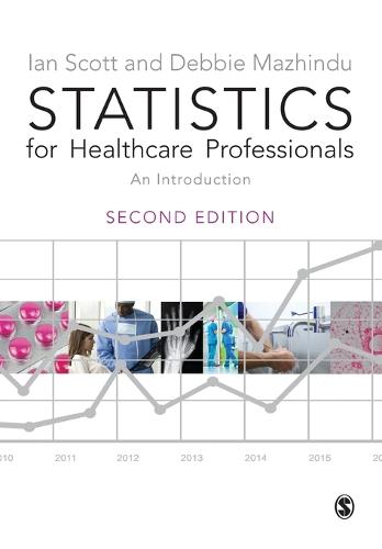 Statistics for Healthcare Professionals: An Introduction (Paperback)