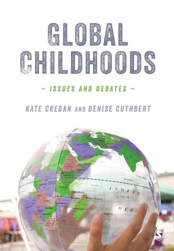 Global Childhoods: Issues and Debates (Paperback)
