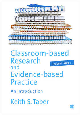 Classroom-based Research and Evidence-based Practice: An Introduction (Paperback)