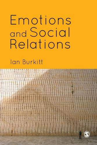 Emotions and Social Relations (Paperback)