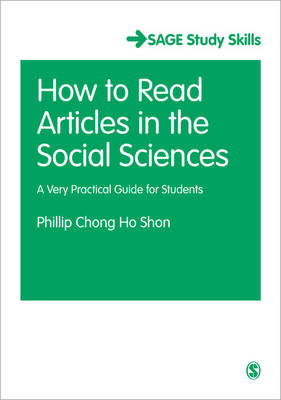 How to Read Journal Articles in the Social Sciences: A Very Practical Guide for Students - Sage Study Skills Series (Paperback)
