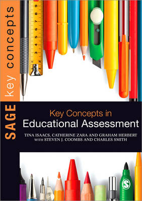 Key Concepts in Educational Assessment - Sage Key Concepts Series (Paperback)