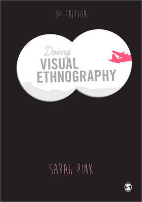 Doing Visual Ethnography (Paperback)