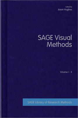 SAGE Visual Methods - SAGE Library of Research Methods (Hardback)