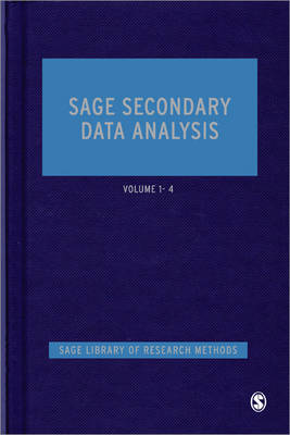 SAGE Secondary Data Analysis - SAGE Library of Research Methods (Hardback)