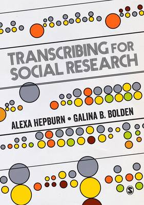 Transcribing for Social Research (Paperback)