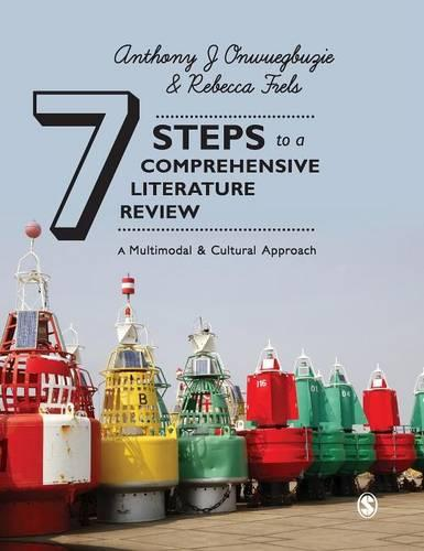 Seven Steps to a Comprehensive Literature Review: A Multimodal and Cultural Approach (Hardback)