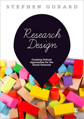 Research Design: Creating Robust Approaches for the Social Sciences (Paperback)