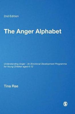 The Anger Alphabet: Understanding Anger - An Emotional Development Programme for Young Children aged 6-12 - Lucky Duck Books (Hardback)