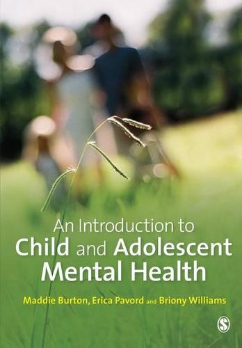 An Introduction to Child and Adolescent Mental Health (Paperback)