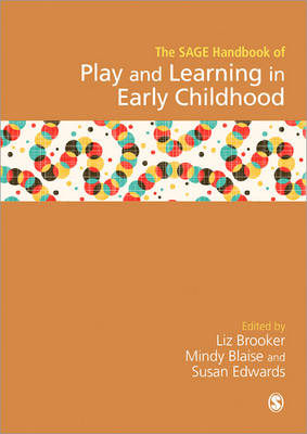SAGE Handbook of Play and Learning in Early Childhood (Hardback)