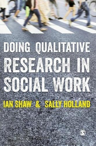 Doing Qualitative Research in Social Work (Hardback)