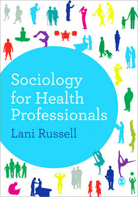 Sociology for Health Professionals (Paperback)