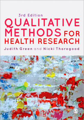Qualitative Methods for Health Research - Introducing Qualitative Methods Series (Paperback)
