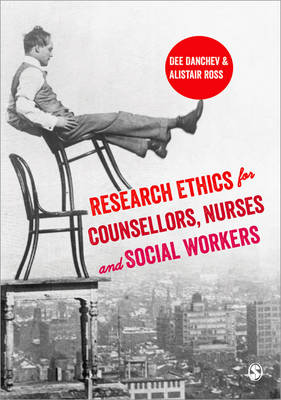 Research Ethics for Counsellors, Nurses & Social Workers (Paperback)