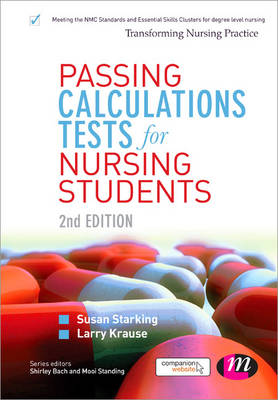 Passing Calculations Tests for Nursing Students - Transforming Nursing Practice Series (Paperback)