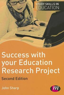 Success with your Education Research Project - Study Skills in Education Series (Hardback)