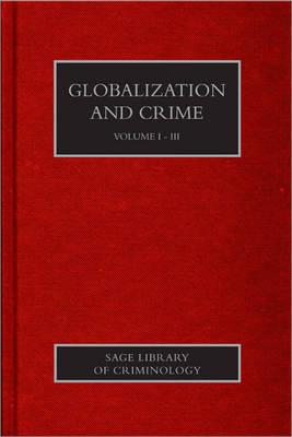 Globalization and Crime - Sage Library of Criminology (Hardback)
